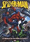 echange, troc Jason Quinn, Ferg Handley, Simon Williams, John Royle, Collectif - Spider-Man, Tome 2 : La menace du docteur Octopus ! : Avec un poster géant