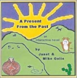 A Present From the Past Multimedia Edition