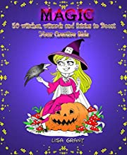 Magic: 50 Witches, Wizards and Fairies to Boost Your Creative Side (Imagination Boost & Relaxation)