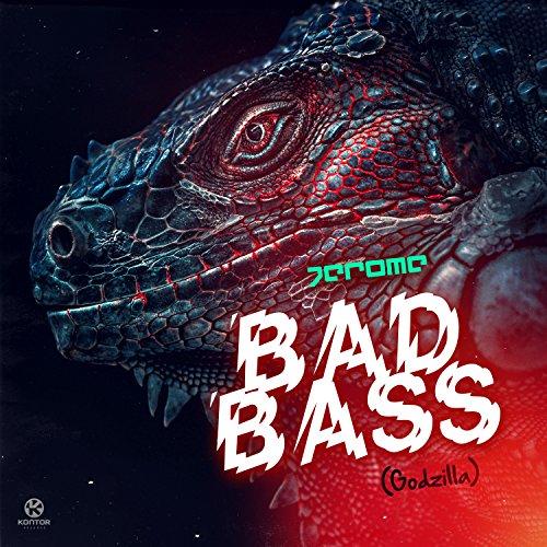 Jerome-Bad Bass (Godzilla)-WEB-2016-VOiCE Download