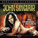 Das Leichenhaus der Lady L. (John Sinclair Classics 4) | Jason Dark