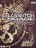 Killswitch Engage : (Set this) world ablaze