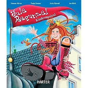 Jule Rapunzel: Kindermusical
