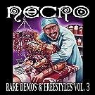 Rare Demos & Freestyles Vol. 3 [Explicit]