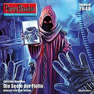 Die Seele der Flotte (Perry Rhodan 2648) Hörbuch