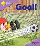 Oxford Reading Tree: Stage 1+: More Patterned Stories: Goal!: pack A