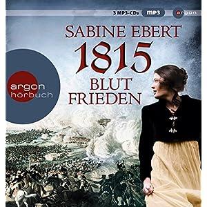 1815 - Blutfrieden (MP3-Ausgabe, Band 29)