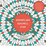 Snowflake Seashell Star: Colouring Adventures in Numberland (Colouring Books)