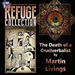 The Death of a Cruciverbalist: The Refuge Collection 1.4 | Martin Livings