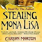 Stealing Mona Lisa: A Mystery Hörbuch von Carson Morton Gesprochen von: Carson Morton