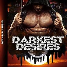 Darkest Desires: City of Sinners, Volume 1 | Livre audio Auteur(s) : Noah Harris Narrateur(s) : Richard L. Walton