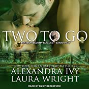 Two to Go: Pantera Security League, Book 2 | Alexandra Ivy, Laura Wright