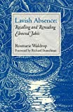 Lavish Absence: Recalling and Rereading Edmond Jabes (0819565806) by Waldrop, Rosmarie