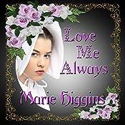 Love Me Always: Fielding Brothers Saga, Book 1 | Marie Higgins