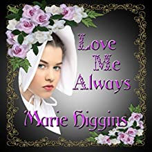 Love Me Always: Fielding Brothers Saga, Book 1 (       UNABRIDGED) by Marie Higgins Narrated by Stan Chandler