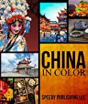 China In Color: Fun Facts and Picture...