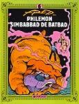 Phil�mon, tome 6 : Simbabbad de Batbad