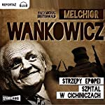 Strzepy epopei | Melchior Wankowicz