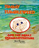 Timmy Tumbleweed and the Great Ocean Adventure