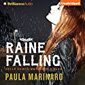 Raine Falling: Hells Saints Motorcycle Club, Book 1 (       UNABRIDGED) by Paula Marinaro Narrated by Will Damron, Jill Redfield