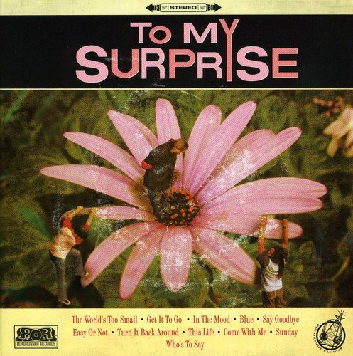 CD : To My Surprise - To My Surprise (Asia - Import)
