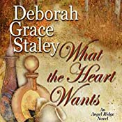 What the Heart Wants | Deborah Grace Staley