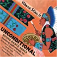 Unconditional round dance songs by Silas, Wayne.