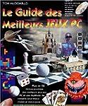 LE GUIDE DES MEILLEURS JEUX PC. Avec...