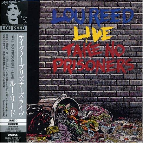 Lou Reed - Take No Prisoners - Live - Zortam Music