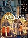 Nantes, la Gr�ce d'une Cath�drale par Collectif