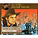 All-Star Western Theatre Radio/TV Program by  CBS Radio Narrated by  full cast