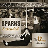 Sparks Extended: The 12 inch Mixes[1979-1984]