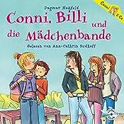 Conni, Billi und die Mädchenbande (Conni & Co 5) | Dagmar Hoßfeld