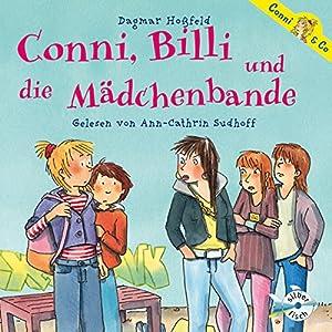 Conni, Billi und die Mädchenbande (Conni & Co 5) Hörbuch