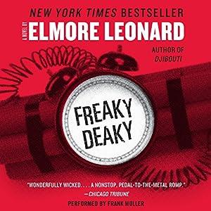 Freaky Deaky Audiobook