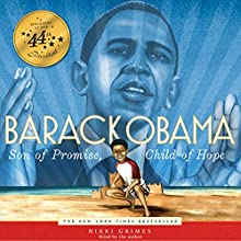 Barack Obama: Son of Promise, Child of Hope Audiobook by Nikki Grimes Narrated by Nikki Grimes