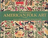 img - for The Flowering of American Folk Art, 1776-1876 by Jean Lipman, Alice Winchester, Margaret Aspinwall (1991) Hardcover book / textbook / text book