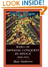 Wars of Imperial Conquest in Africa, 1830 - 1914