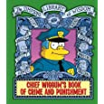 Chief Wiggum's Book Of Crime And Punishment: The Simpsons Library of Wisdom