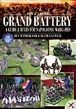 img - for Grand Battery: A Guide and Rules for Napoleonic Wargames book / textbook / text book