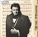 echange, troc Johnny Cash - The Soul Of Truth : Bootleg /Vol.4