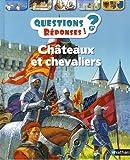 Châteaux et chevaliers