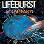 Lifeburst | Jack Williamson