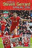 The Official Steven Gerrard Annual 2016 (Annuals 2016)