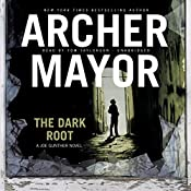 The Dark Root: Joe Gunther Mysteries, Book 6 | Archer Mayor
