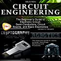 Circuit Engineering + Cryptography + Robotics Audiobook by  Solis Tech, Kenneth Fraser Narrated by Millian Quinteros