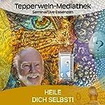 Heile dich selbst | Kurt Tepperwein
