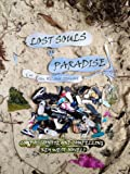 img - for Lost Souls Of Paradise book / textbook / text book