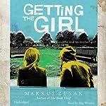 Getting the Girl | Markus Zusak