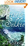 The Little Selkie (Timeless Fairy Tal...